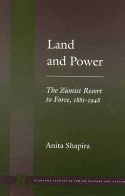 Land and Power By Shapira, Anita