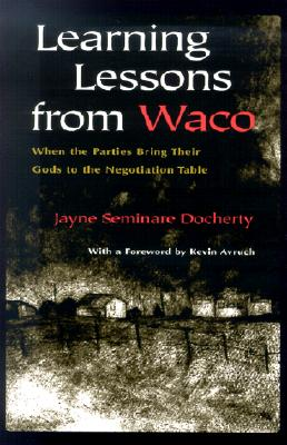Learning Lessons from Waco By Docherty, Jayne Seminare